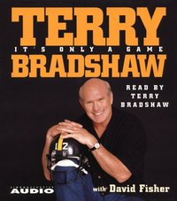 It's Only a Game - Terry Bradshaw - audiobook