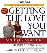 Getting the Love You Want Audio Companion - Harville Hendrix - audiobook