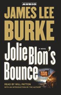 Jolie Blon's Bounce - James Lee Burke - audiobook