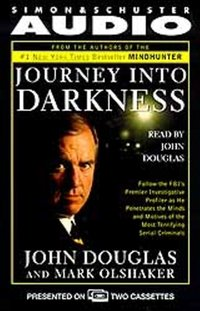 Journey into Darkness - John E. Douglas - audiobook