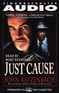 Just Cause - John Katzenbach - audiobook