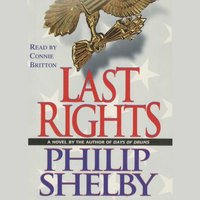 Last Rights - Philip Shelby - audiobook
