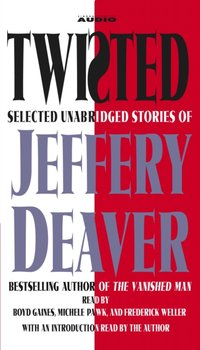 Twisted - Jeffery Deaver - audiobook