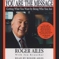 You Are the Message - Roger Ailes - audiobook