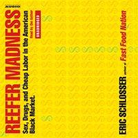 Reefer Madness - Eric Schlosser - audiobook