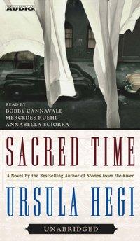 Sacred Time - Ursula Hegi - audiobook