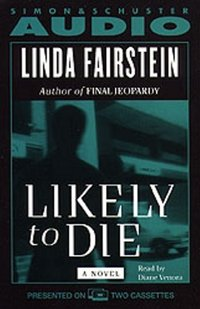 Likely to Die - Linda Fairstein - audiobook