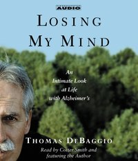 Losing my Mind - Thomas DeBaggio - audiobook