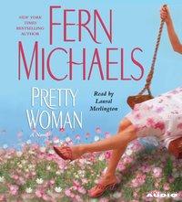 Pretty Woman - Fern Michaels - audiobook