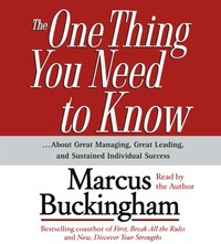 One Thing You Need To Know - Marcus Buckingham - audiobook