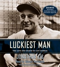 Luckiest Man - Jonathan Eig - audiobook
