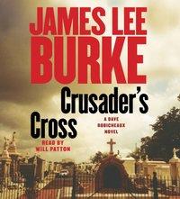 Crusader's Cross - James Lee Burke - audiobook