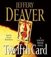 Twelfth Card - Jeffery Deaver - audiobook