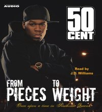 From Pieces to Weight - 50 Cent - audiobook