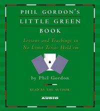 Phil Gordon's Little Green Book - Phil Gordon - audiobook