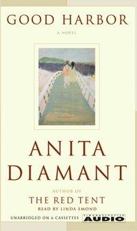 Good Harbor - Anita Diamant - audiobook