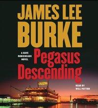Pegasus Descending - James Lee Burke - audiobook