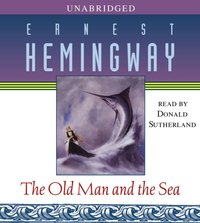 Old Man and the Sea - Ernest Hemingway - audiobook