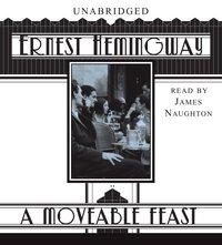 Moveable Feast - Ernest Hemingway - audiobook