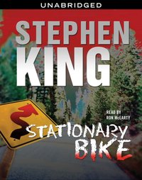 Stationary Bike - Stephen King - audiobook