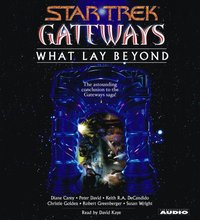 Gateways Book Seven: What Lay Beyond - Peter David - audiobook