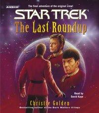 Last Roundup - Christie Golden - audiobook