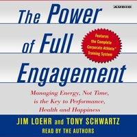 Power of Full Engagement - Jim Loehr - audiobook