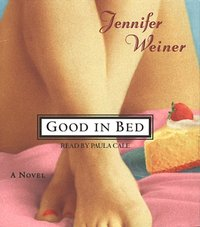 Good In Bed - Jennifer Weiner - audiobook