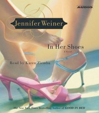 In Her Shoes - Jennifer Weiner - audiobook