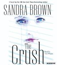 Crush - Sandra Brown - audiobook