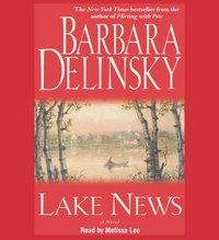 Lake News - Barbara Delinsky - audiobook