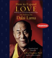 How to Expand Love - His Holiness the Dalai Lama - audiobook