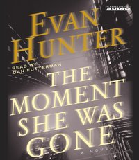 Moment She Was Gone - Evan Hunter - audiobook