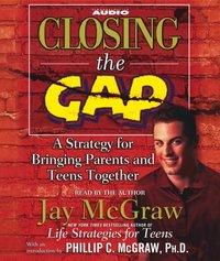 Closing the Gap - Jay McGraw - audiobook