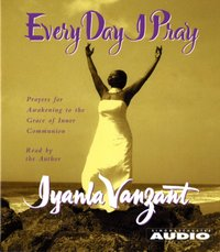 Every Day I Pray - Iyanla Vanzant - audiobook