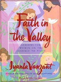 Faith In The Valley - Iyanla Vanzant - audiobook