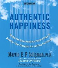 Authentic Happiness - Martin E. P. Seligman - audiobook