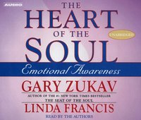 Heart of the Soul - Gary Zukav - audiobook