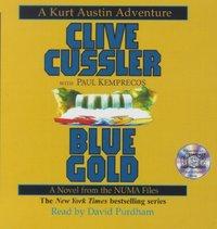 Blue Gold - Clive Cussler - audiobook