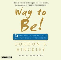 Way to Be! - Gordon B. Hinckley - audiobook