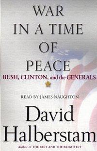 War in a Time of Peace - David Halberstam - audiobook