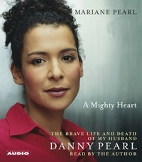 Mighty Heart - Mariane Pearl - audiobook