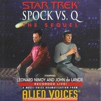 Star Trek: Spock Vs Q: The Sequel - Leonard Nimoy - audiobook