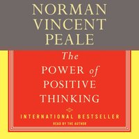 Power Of Positive Thinking - Dr. Norman Vincent Peale - audiobook