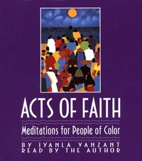 Acts Of Faith - Iyanla Vanzant - audiobook