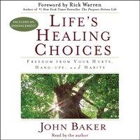 Life's Healing Choices - John Baker - audiobook