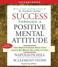 Success Through a Positive Mental Attitude - Napoleon Hill - audiobook