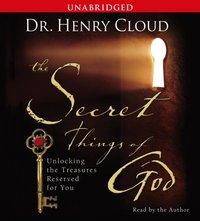 Secret Things of God - Henry Cloud - audiobook