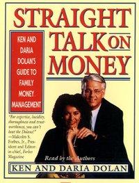 Straight Talk on Money - Ken Dolan - audiobook