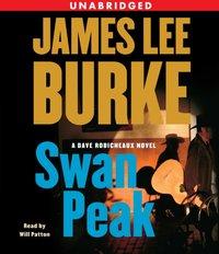 Swan Peak - James Lee Burke - audiobook